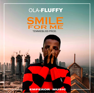 [NEW MUSIC] OLAFLUFFY - SMILE FOR ME (@olafluffy01)