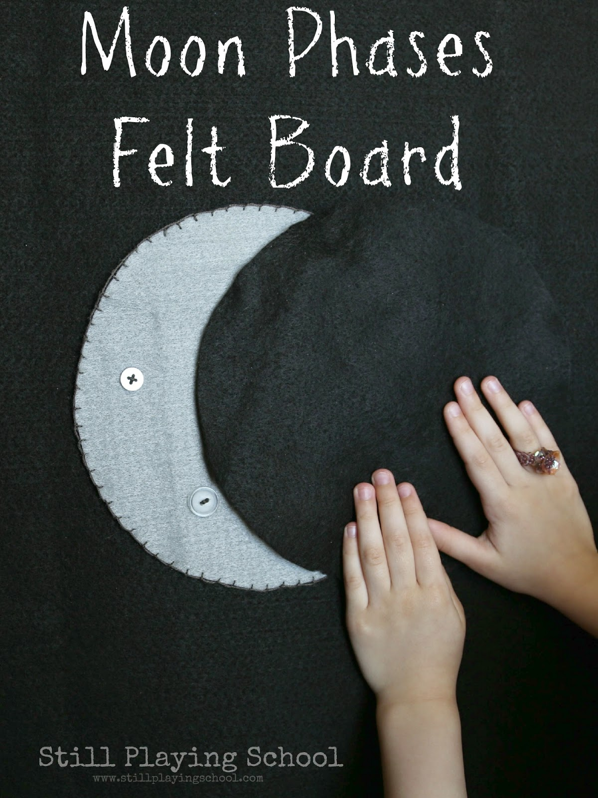 DIY Moon Phases Felt Board to teach kids the science behind how the moon changes in a hands on activity!