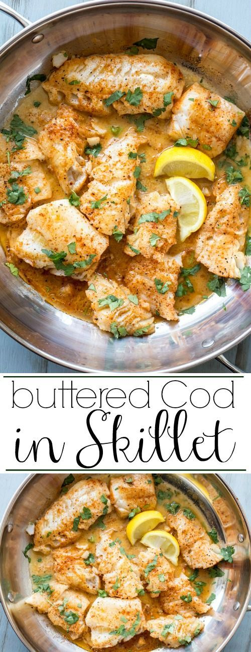 Amazing Buttered Cod in Skillet