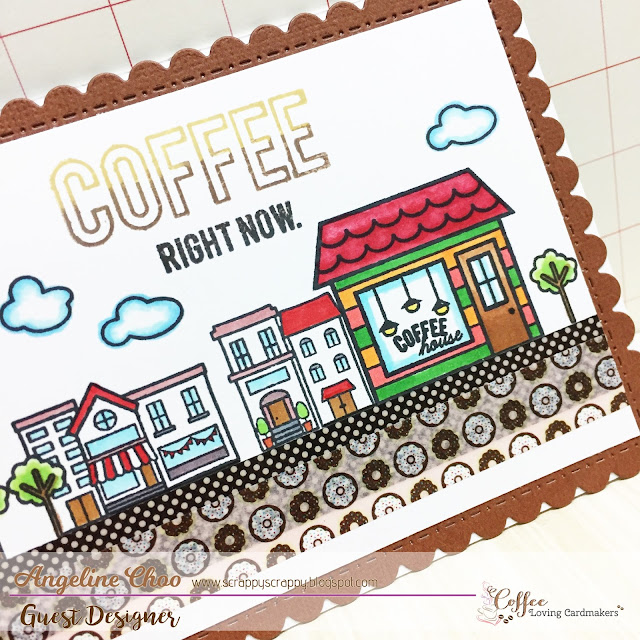 Coffee Loving Cardmakers: Coffee Right Now with Angeline #coffeelovingcardmakers #coffeelovingpapercrafters #scrappyscrappy #coffee #card #cardmaking #papercraft #sweetstampshop #ssscoffeetown #ssswashi #sssdrivebysweet #stamp #stamping #copic #coloring #washi