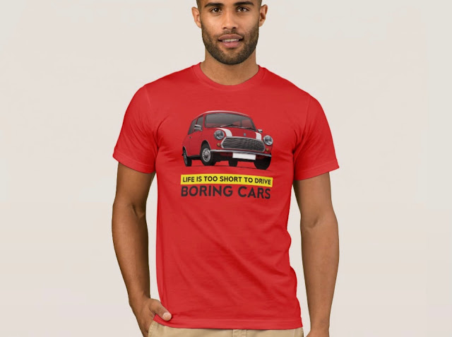 Retro Austin Mini - Morris Mini - Life is too short to drive boring cars - T-Shirt