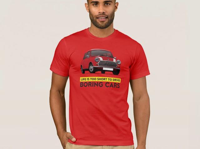 Retro Austin Mini - Morris Mini - Life is too short to drive boring cars - T-Shirt