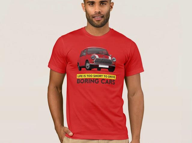 Retro Austin Mini - Morris Mini Cooper - Life is too short to drive boring cars - T-Shirt