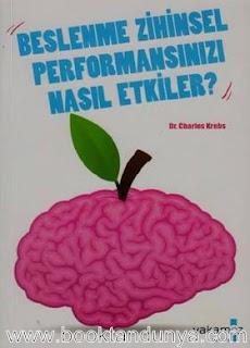 Charles Krebs - Beslenme Zihinsel Performansınızı Nasıl Etkiler?