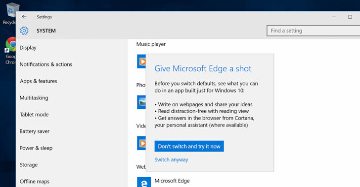 Microsoft doesn't want Windows 10 Users to Switch to Chrome or Firefox