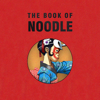 "GORILLAZ ""The Book of Noodle"""
