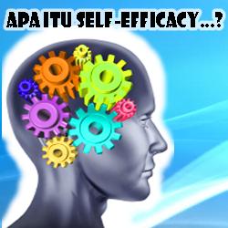 Pengertian Self Efficacy dan Contohnya