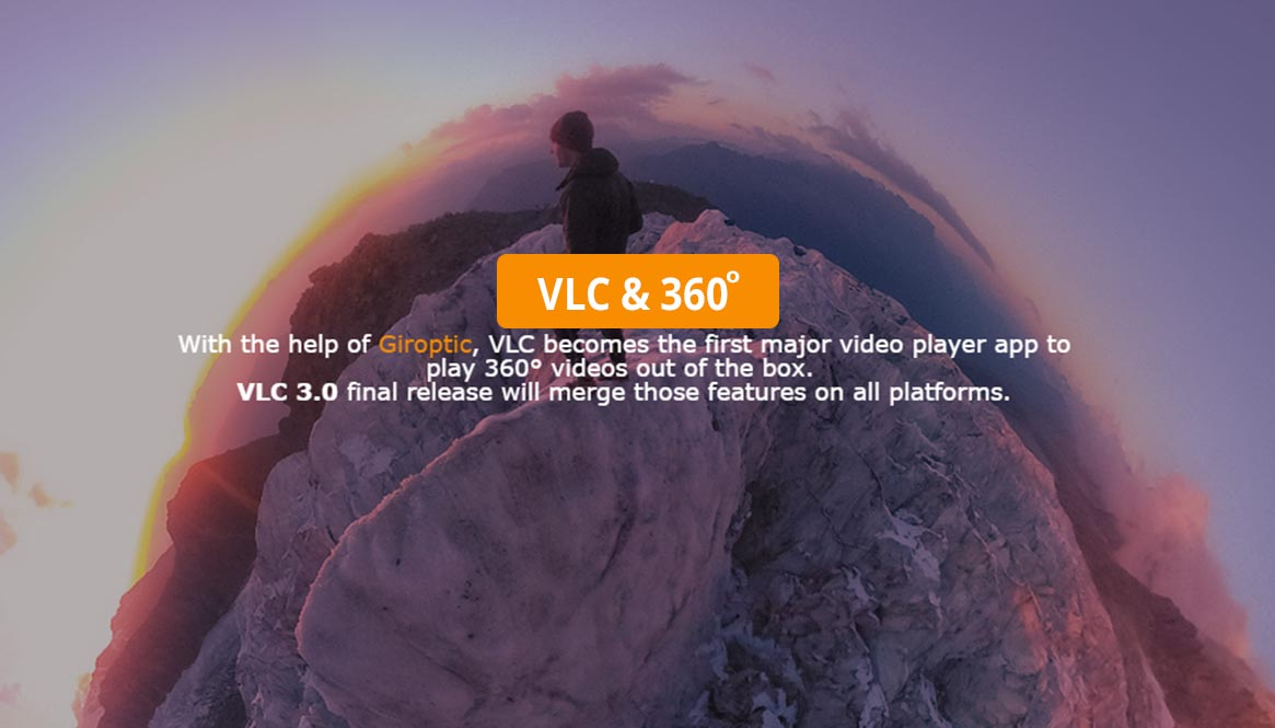 Popular video player VLC player is going to support 360
