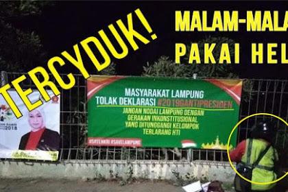 TERCYDUK! Keluyuran Malam-malam Ternyata Pasang Spanduk Tolak Deklarasi #2019GantiPresiden di Lampung, Kepergok Deh!