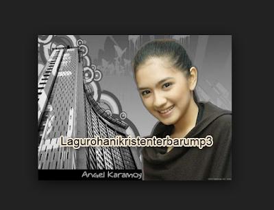download lagu rohani angel karamoy mp3