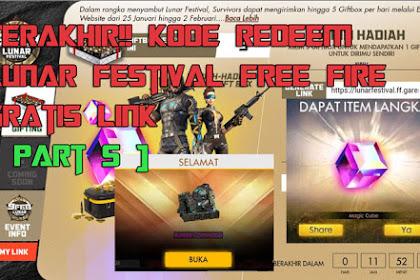 Terakhir!! Kode Redeem Lunar Festival Free Fire Gratis Link [ Part 5 ]