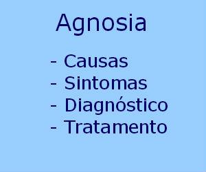 Agnosia causas sintomas diagnóstico tratamento