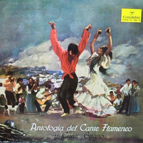 """""""ANTOLOGÍA DEL CANTE FLAMENCO Y CANTE GITANO"""" (3LP) COLUMBIA 1965"""