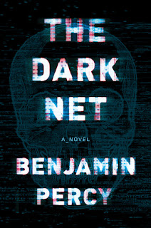 The Dark Net by Benjamin Percy book photo