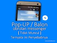 Pop-UP Gelembung Chat Facebook Messenger Tidak Muncul? Balon Obrolan Hilang Xiaomi Miui