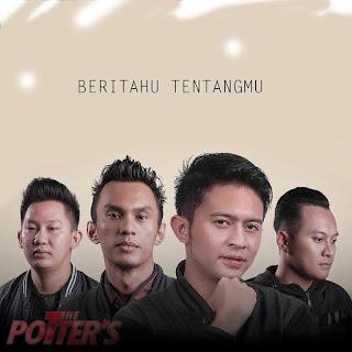 Lirik Lagu The Potters - Beritahu Tentangmu