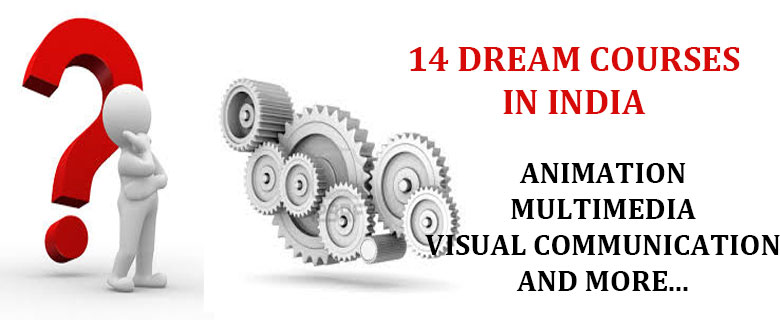 Dream courses in india career
