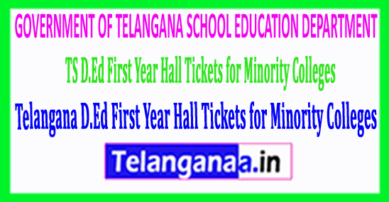 Telangana TS D.Ed First Year Hall Tickets for Minority Colleges 2018