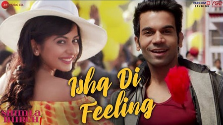 Ishq Di Feeling Lyrics & Video | Shimla Mirch
