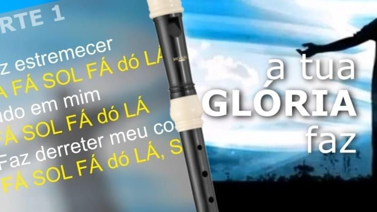 A tua glória faz - Fernanda Brum - Notas melódicas para flauta doce e outros instrumentos de sopro