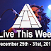 Live This Week: December 25th - 31st, 2016