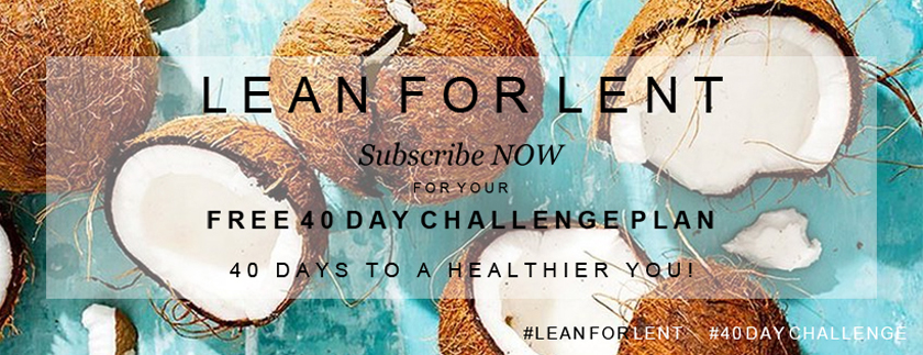 Lean for lent, 40 day challenge, healthier you, get fit, free
