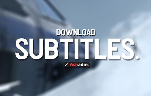 3 Tempat Download Subtitles Bahasa Indonesia Terbaik dan Terlengkap