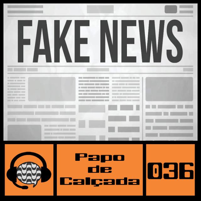 Olá querido ouvinte, está no ar o Papo de Calçada. Neste novo episódio falamos das tão famosas Fake News, em homenagem ao semana do 1º de Abril. No cast 36 conversamos sobre as trollagem que sempre existiram na internet, qual a necessidade de propagar a notícia falsa e como podemos combater a informação incorreta.