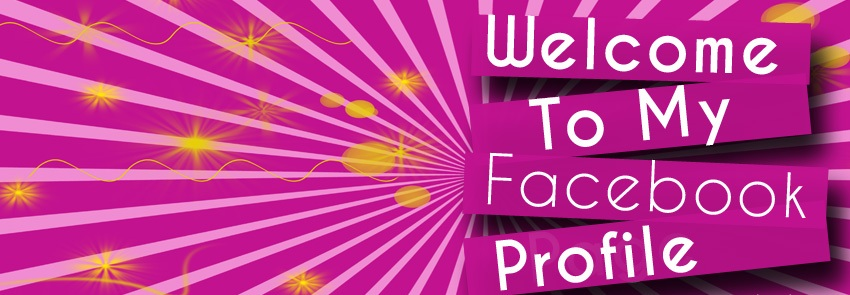 Welcome to my Facebook profile