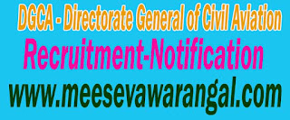 DGCA (Directorate General of Civil Aviation) Recruitment Notification