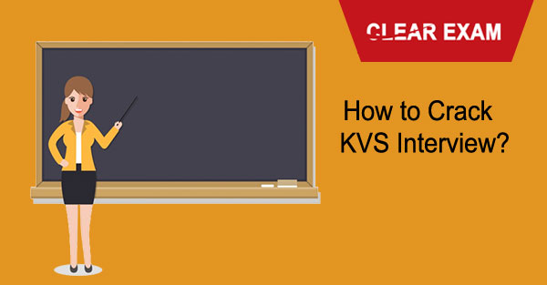 How to Crack KVS Interview ?