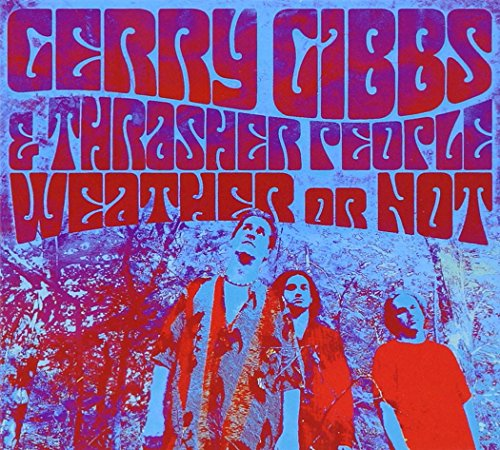 GERRY GIBBS: WEATHER OF NOT