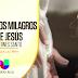 Unitario ¨Los Milagros de Jesús¨ regresa a Univisión Puerto Rico