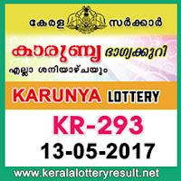 Karunya Lottery KR 293 Resut 13-5-2017 Kerala Lottery Results