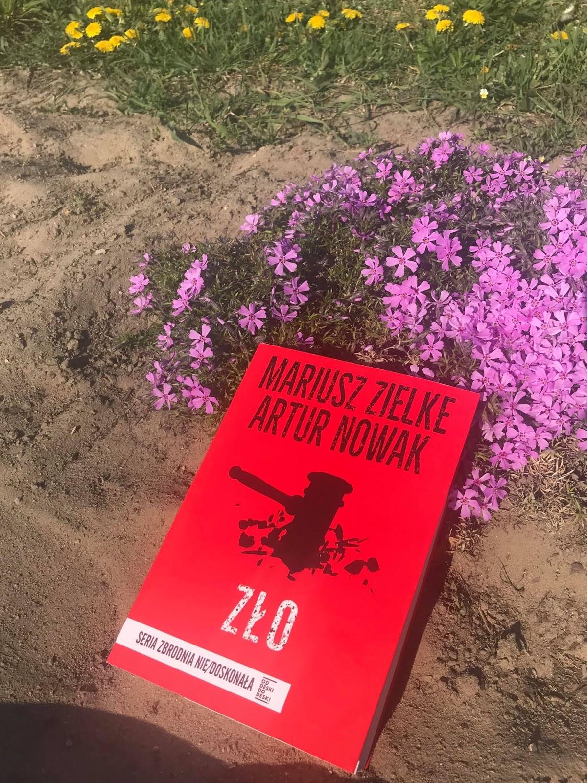 Mariusz Zielke, Artur Nowak - Zło