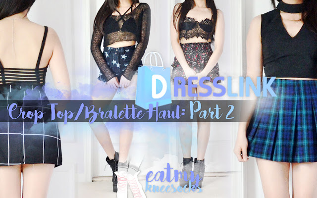 Continuing on from my Dresslink fashion review/crop top summer clothing haul, here's part 2, featuring four black crop tops and bralettes, including a caged back bralette, strappy O-ring bralette, sheer lace bralette, and choker-style sleeveless crop top. - Eat My Knee Socks / Mimchikimchi