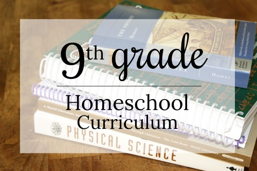 Curriculum list for 9th grade homeschooler