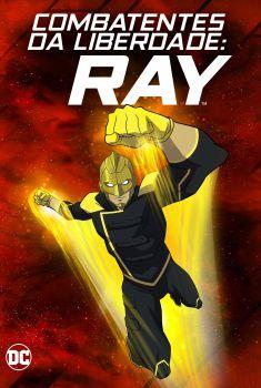 Combatentes da Liberdade: Ray Torrent - WEB-DL 720p/1080p Dual Áudio