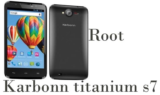 How to Root Karbonn Titanium S7