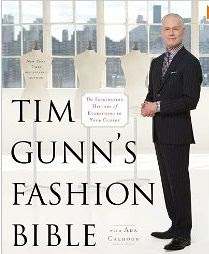 Tim Gunn's Fashion Bible, Tim Gunn