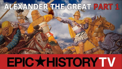 Epic History: Alexander the Great Part 1