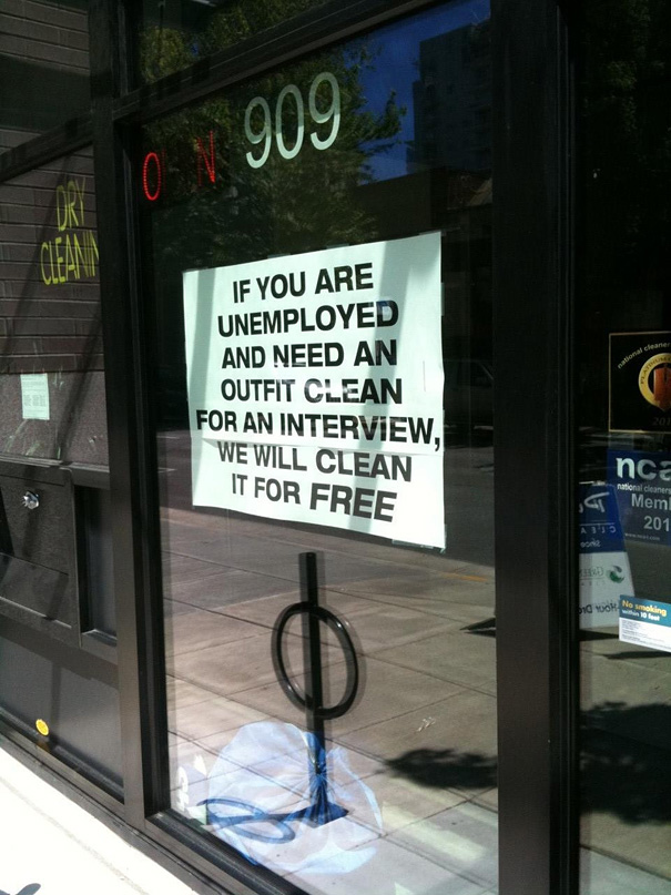 Free dryclean for jobless people.