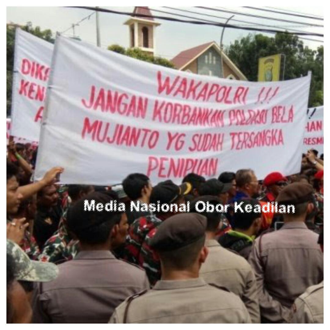 Terlibat Kasus Penipuan Mujianto Di Demo Ribuan Elemen Masyarakat