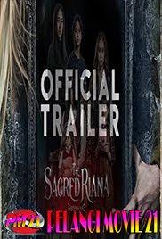 Trailer-Movie-The-Sacred-Riana-2019