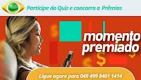Promoção Momento Premiado Band momentopremiado.com.br