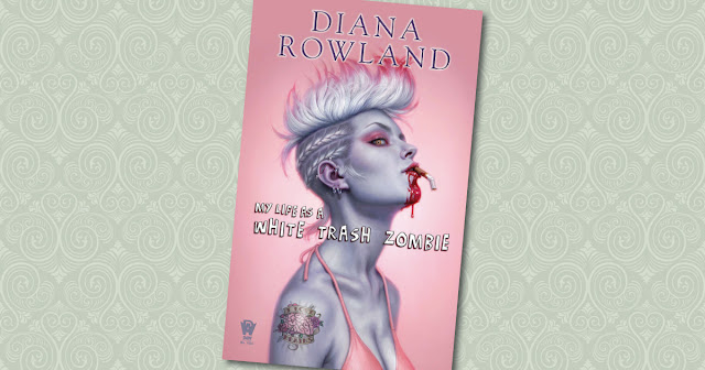 My Life As A White Trash Zombie Diana Rowland Cover