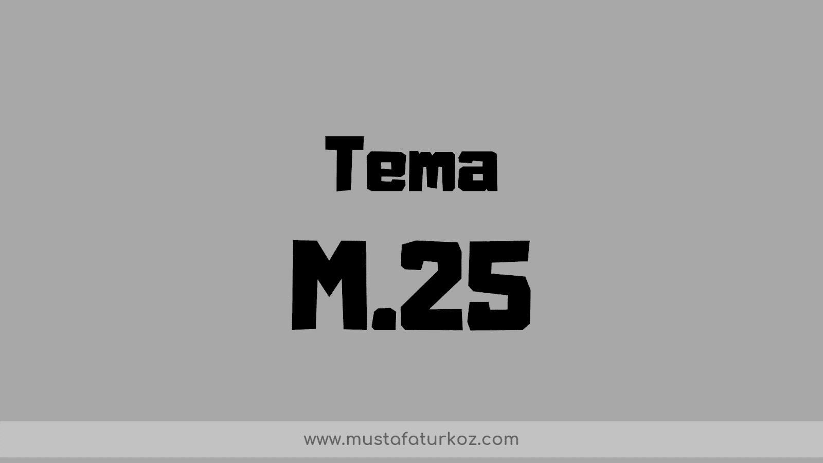 m25 tema