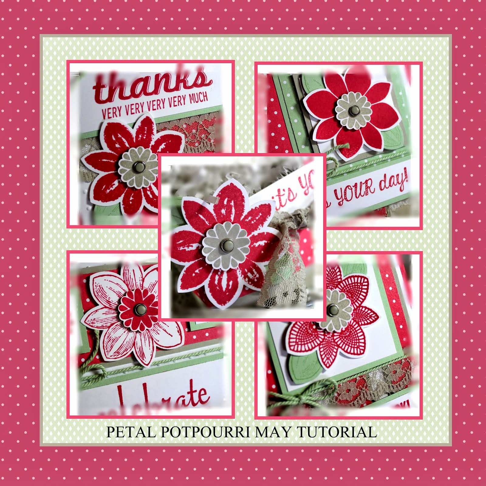 May 2015 Petal Potpourri Tutorial