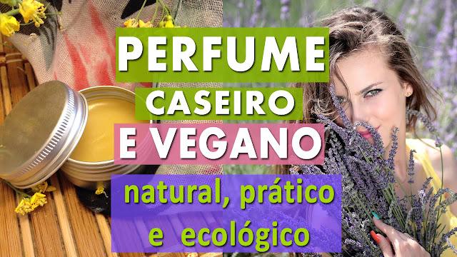 Aprenda a fazer perfume natural e vegano || Perfume sólido super prático!