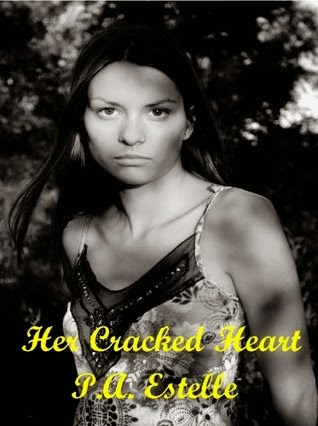 http://www.amazon.com/Her-Cracked-Heart-P-Estelle-ebook/dp/B00HZVPOJ4/ref=la_B006S62XBY_1_14?s=books&ie=UTF8&qid=1400871448&sr=1-14